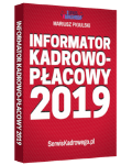 INFORMATOR KADROWO - PŁACOWY 2019 - książka drukowana