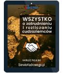 WSZYSTKO O ZATRUDNIANIU I ROZLICZANIU CUDZOZIEMCÓW - e-book w formacie pdf