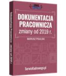 Dokumentacja Pracownicza po najnowszych zmianach - książka drukowana