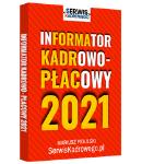 INFORMATOR KADROWO - PŁACOWY 2021 - książka drukowana