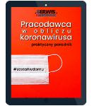 Pracodawca w obliczu koronawirusa – praktyczny poradnik - e-book w formacie pdf