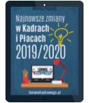 Najnowsze zmiany w Kadrach i Płacach 2019/2020 - e-book w formacie pdf