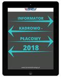 INFORMATOR KADROWO - PŁACOWY 2018 - e-book w formacie pdf
