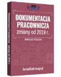 Dokumentacja Pracownicza - zmiany od 2019 r. - książka drukowana