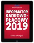 INFORMATOR KADROWO - PŁACOWY 2019 - e-book w formacie pdf
