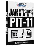 Jak wypełniać nowy PIT-11 – poradnik
