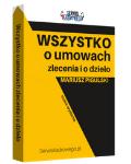 WSZYSTKO O UMOWACH ZLECENIA I O DZIEŁO 2018 - książka drukowana